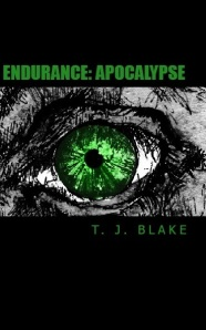 Endurance: Apocalypse Book Cover T. J. Blake