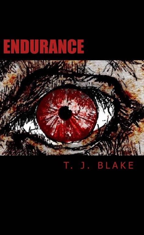 Endurance Dystopian Horror Book T. J. Blake