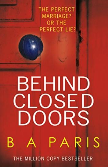 Behind Closed Doors B A Paris