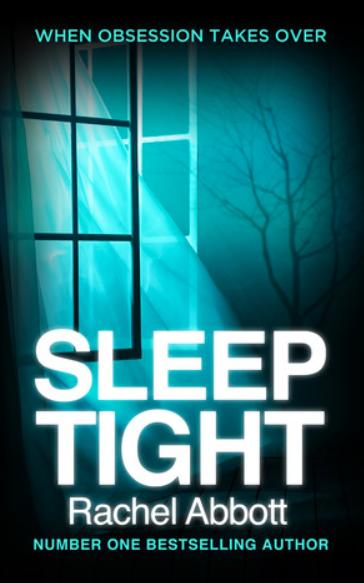 Sleep Tight by Rachel Abbott