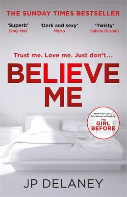 Believe Me JP Delaney