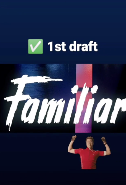 1st draft Familiar done