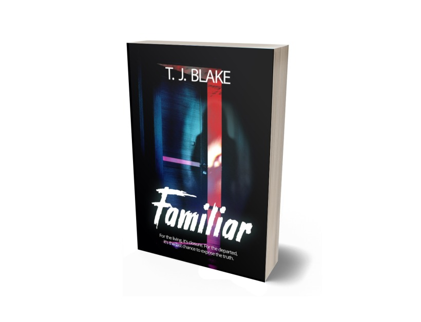 Familiar by T. J. Blake