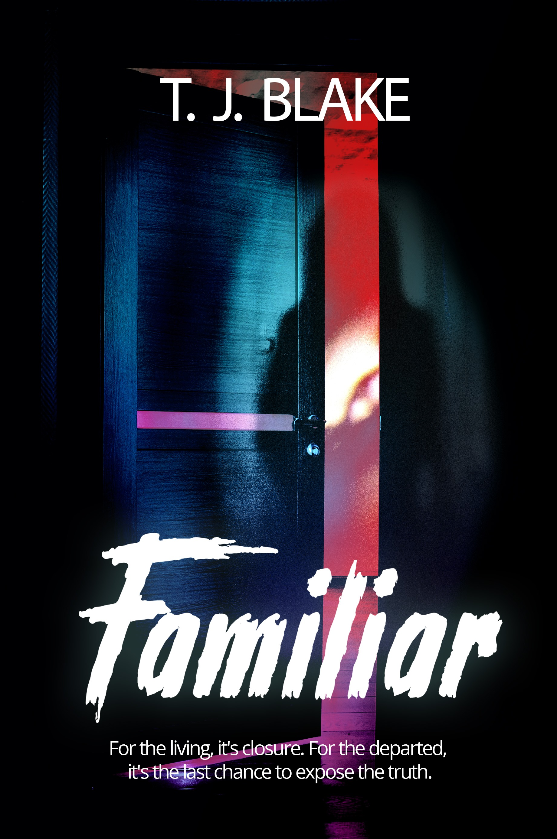 Paranormal Thriller Familiar - T. J. Blake