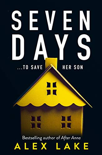 Seven Days by Alex Lake - Book Review from T. J. Blake
