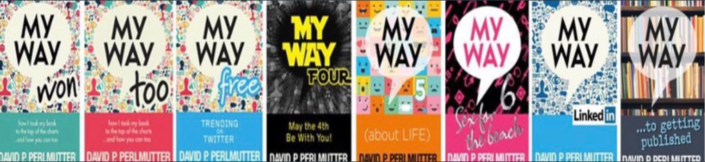 My Way - book marketing from David Perlmutter - T. J. Blake author blog